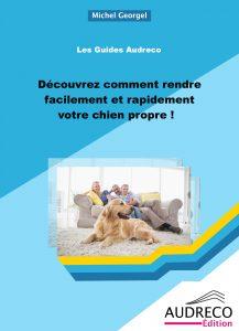Propreté du chiot : couverture du Guide Audreco !